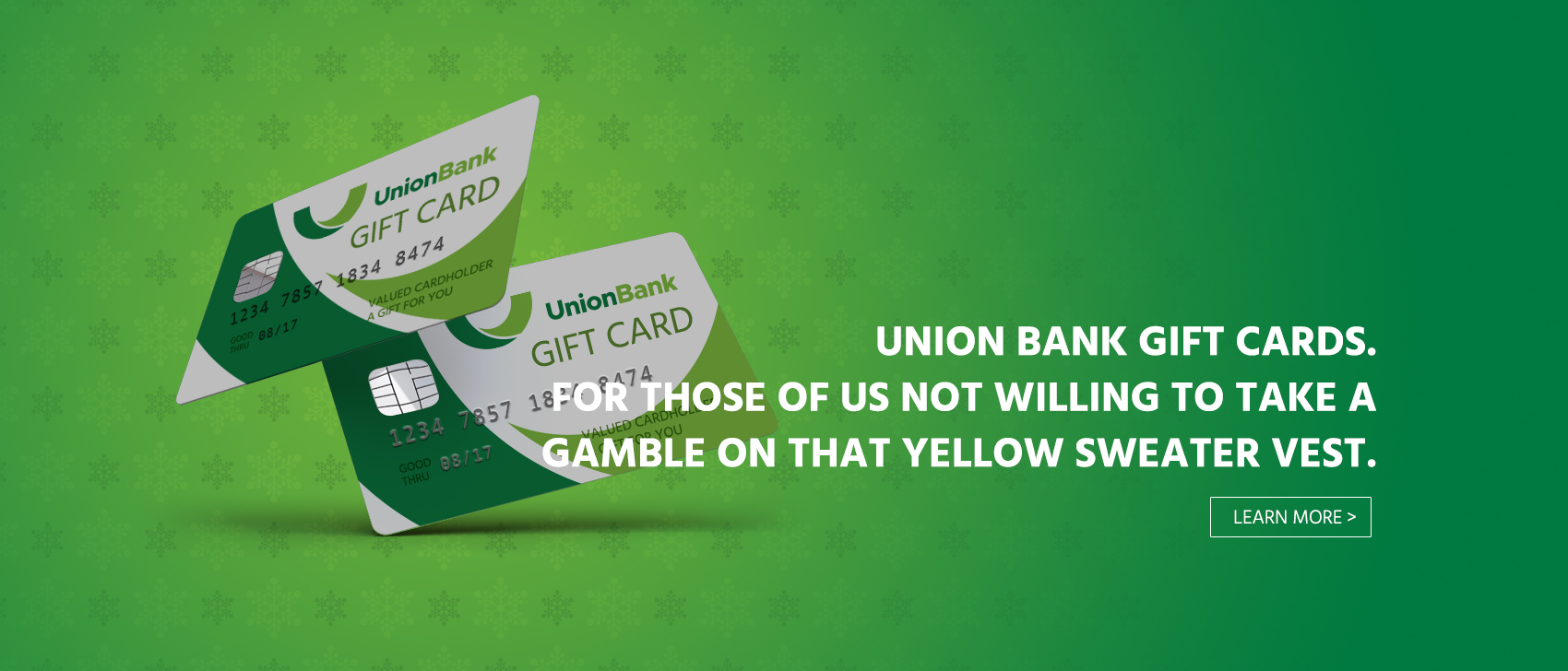 two Union Bank gift cards with text that reads 'Union Bank gift cards. For those of us not willing to take a gamble on that yellow sweater vest.'