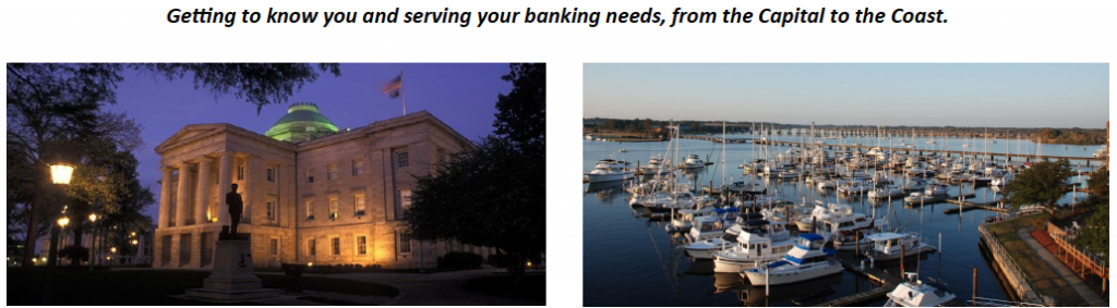 Getting to know you and serving your banking needs, from the Capital to the Coast.